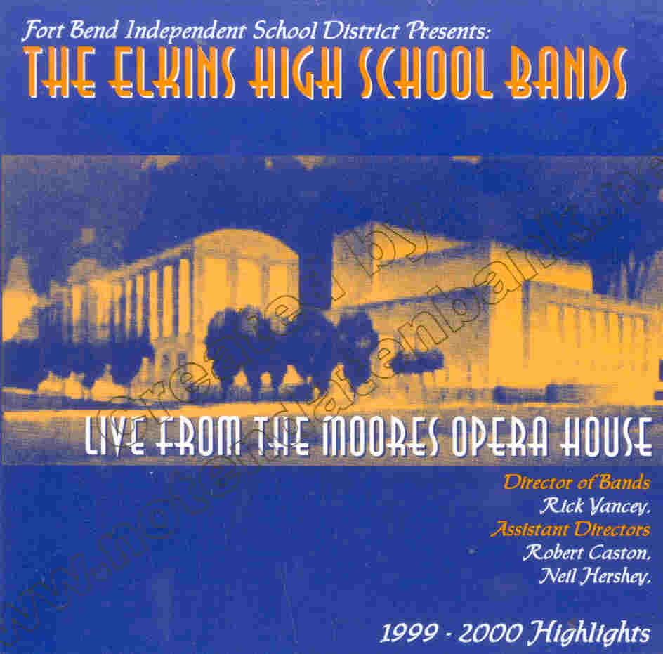Elkins High School Bands 1999-2000 Highlights - klik hier