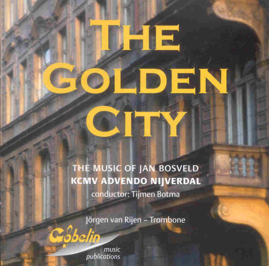 Golden City, The (The Music of Jan Bosveld) - klik hier