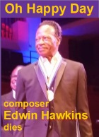 2018-02-08 'Oh Happy Day' composer Edwin Hawkins dies - Klik hier