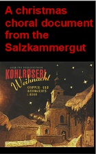 2019-11-26 A christmas choral document from the Salzkammergut - Klik hier
